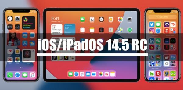 Apple выпустила iOS/iPadOS 14.5 Release Candidate для разработчиков