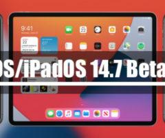 Apple выпустила iOS/iPadOS 14.7 Beta 3 для разработчиков