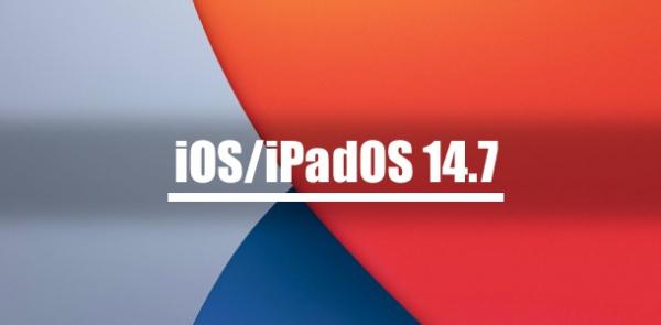 Apple выпустила iOS 14.7 и iPadOS 14.7 для iPhone, iPod touch и iPad
